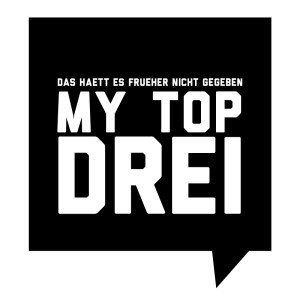 Frueher-My-Top-Drei