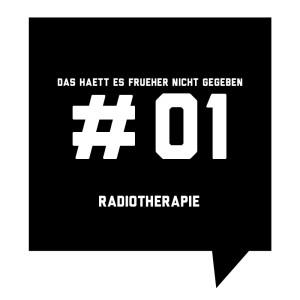 Frueher-Podcast-01-Radiotherapie