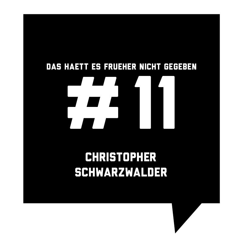 Frueher-Podcast-11-Christopher-Schwarzwalder