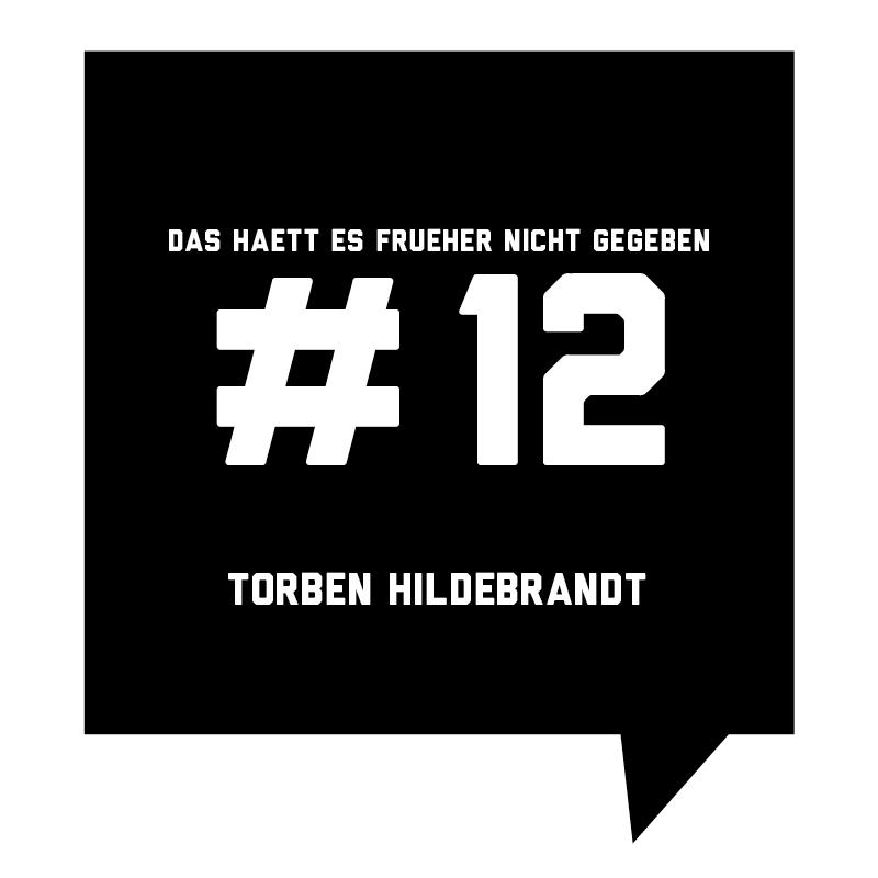 Frueher-Podcast-12-Torben-Hildebrandt