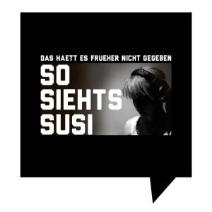 Frueher-So-Siehts-Susi