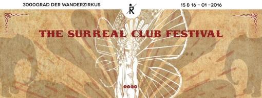 3000Grad Der Wanderzirkus – The Surreal Club Festival 3016