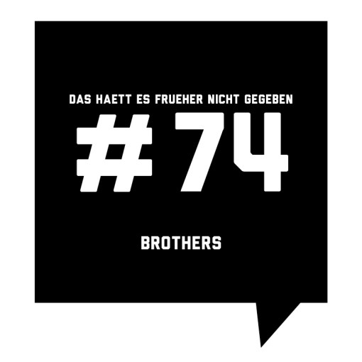 Frueher-Podcast-74-Brothers